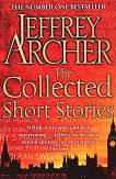 The Collected Short Stories - Jeffrey Archer -