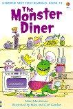 Usborne Very First Reading - Book 13: The Monster Diner - Mairi Mackinnon -