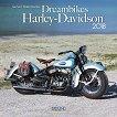 Стенен календар - Dreambikes: Harley-Davidson 2018 -