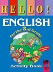 Hello!:  учебна тетрадка по английски език за 3. клас - Нели Георгиева, Емилия Колева -