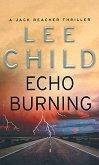 Echo Burning - Lee Child -