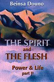 The spirit and the flesh: Power and life - part 2 - Beinsa Douno -