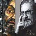 Nicola Ghiuselev - A life in music -