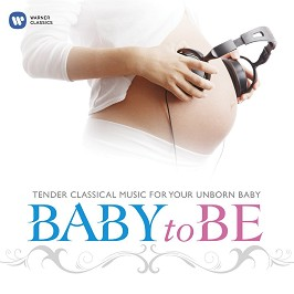 Tender Clasical Music for Your Unborn Baby - Baby to Be -