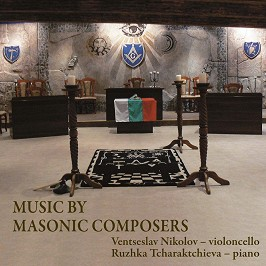 Music by masonic composers - Ventseslav Nikolov, Ruzhka Tcharaktchieva -