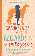 My Grandmother Sends her Regards & Apologises - Fredrik Backman -