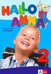 Hallo Anna - Ниво 2: Учебник + 2 CD : Учебна система по немски език за деца - Olga Swerlowa -