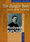 The Jungle Book and six tests - Rudyard Kipling -