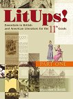 LitUps! for 11. Grade: Student's book - part 1 : Учебник по английска и американска литература за 11. клас - част 1 - Мадлен Данова, Райна Костова - помагало
