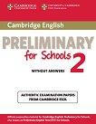Cambridge English Preliminary for Schools - Pre-Intermediate (B1): Учебник за международния изпит PET : Учебен курс по английски език - Second Edition -