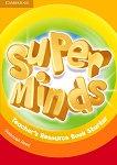 Super Minds -  Starter (Pre - A1): Книга за учителя с допълнителни материали по английски език - Susannah Reed - продукт