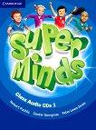 Super Minds -  ниво 1 (Pre - A1): 3 CD с аудиоматериали по английски език - Herbert Puchta, Gunter Gerngross, Peter Lewis-Jones -
