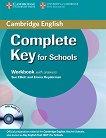 Complete Key for Schools - Ниво A2: Учебна тетрадка + CD :  Учебен курс по английски език - Sue Elliot, Emma Heyderman - учебна тетрадка