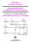 Generalized Nets in Artificial Intelligence. Volume 6: Generalized Nets and Supervised Neural Networks - Krassimir Atanassov, Sotir Sotirov -