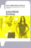 Ecstasy - Irvine Welsh - книга