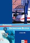 Unternehmen Deutsch: Учебна система по немски език : Ниво B1 - B2: 2 CD с допълнителни упражнения към уроците - Jörg Braunert, Wolfram Schlenker -