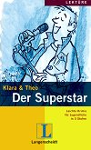 Lektüre - Stufe 1 (A1 - A2) : Der Superstar - Klara, Theo - помагало