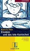 Lektüre - Stufe 2 (A2) : Einstein und das tote Kaninchen - Klara, Theo -