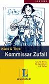 Lektüre - Stufe 2 (A2) : Kommissar Zufall - Klara, Theo -