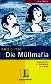Lektüre - Stufe 2 (A2) : Die Mullmafia - Klara, Theo -