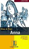 Lektüre - Stufe 3 (A2 - B1) : Anna - Klara, Theo -