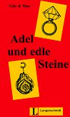 Adel und edle Steine - Felix, Theo -