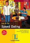 Lekture - Stufe 3 (A2 - B1) : Speed Dating: книга + CD - Theo Scherling, Sabine Wenkums -