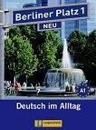 Berliner Platz Neu: Учебна система по немски език Ниво 1 (A1): Учебник + 2 CD - учебна тетрадка