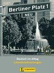 Berliner Platz Neu: Учебна система по немски език Ниво 1 (A1): Книга за учителя - учебник