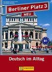 Berliner Platz Neu: Учебна система по немски език Ниво 3 (B1): Учебник + 2 CD - учебна тетрадка