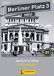 Berliner Platz Neu: Учебна система по немски език Ниво 3 (B1): Тетрадка с упражнения - учебник