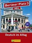 Berliner Platz Neu: Учебна система по немски език Ниво 3 (B1): Комплект: учебник + 2 CD и Treffpunkt D-A-CH - учебна тетрадка