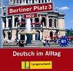 Berliner Platz Neu: Учебна система по немски език : Ниво 3 (B1): 2 CD с аудиозаписи на задачите от учебника - Christiane Lemcke, Lutz Rohrmann, Theo Scherling, Susan Kaufmann, Ralf Sonntag, Paul Rusch - продукт