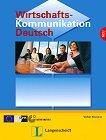 Wirtschaftskommunikation Deutsch : Ниво B2 - C1: Учебник с упражнения  - Volker Eismann - учебник