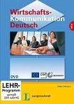 Wirtschaftskommunikation Deutsch : Ниво B2 - C1: DVD с адаптирани теми към уроците в учебника -
