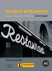 Herzlich willkommen: Deutsch in Restaurant und Tourismus : Ниво A2: Книга за учителя - Nicoletta Grandi, Ulrike Cohen -