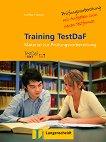 Training TestDaF: Помагало за подготовка за изпита + 2 CD - учебна тетрадка