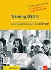Training DSD II : Ниво B2 - C1: Ръководството за учителя + DVD - Gabriele Kniffka, Bärbel Gutzat, Katia Reinecke -