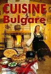 Cuisine Bulgare - Пламен Славчев -