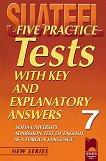 Five Practice Tests: Тестове по английски език за кандидат-студенти № 7 - книга
