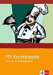 111 Kurzrezepte: Deutsch als Fremdsprache - Penny Ur, Andrew Wright -