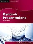 Dynamic Presentations: Учебен курс по английски език за мениджъри : Ниво B2 - C1: Учебник + 2 CD's - Mark Powell -