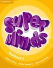 Super Minds - ниво 5 (A2): Учебна тетрадка по английски език -