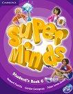 Super Minds - ниво 6 (A2 - B1): Учебник по английски език + DVD-ROM - продукт
