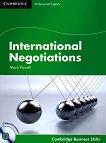 International Negotiations: Учебен курс по английски език : Ниво B1 - C2: Учебник + 2 CD - Mark Powell -
