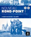 Nouveau Rond-Point: Учебна система по френски език Ниво 1 (A1 - A2): Учебна тетрадка + CD - книга за учителя
