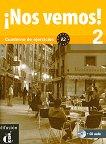 ¡Nos vemos! - Ниво 2 (A2): Учебна тетрадка по испански език + CD -