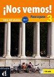 ¡Nos vemos! Paso a paso - Модул 3 (A2.1): Учебник за интензивно обучение по испански език + CD -