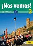 ¡Nos vemos! - Ниво 3 (B1): Учебник по испански език + CD -