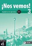 ¡Nos vemos! - Ниво 3 (B1): Учебна тетрадка по испански език + CD - Eva María Lloret Ivorra, Rossa Ribas, Bibiana Wiener, Pilar Pérez Cañizares -
